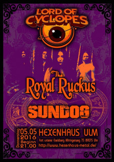 Vatertags-Konzert: The Royal Ruckus--Lord of Cyclopes--Sundog